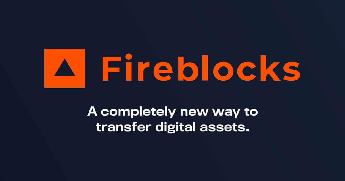 Fireblocks, voor het beveiligen van digitale assets